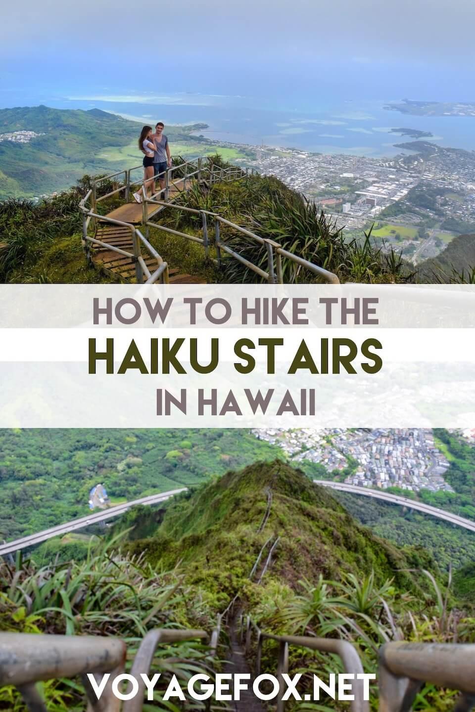 how to hike the haiku stairs in Hawaii